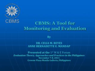 CBMS: A Tool for Monitoring and Evaluation