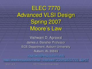 ELEC 7770 Advanced VLSI Design Spring 2007 Moore�s Law