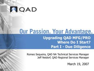 Upgrading QAD MFG/PRO Where Do I Start?  Part I - Due Diligence