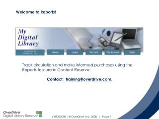 Track circulation and make informed purchases using the Reports feature in Content Reserve.
