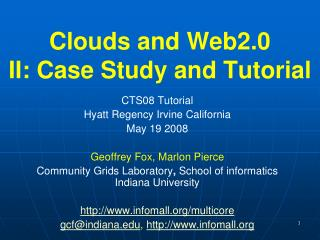 Clouds and Web2.0 II: Case Study and Tutorial