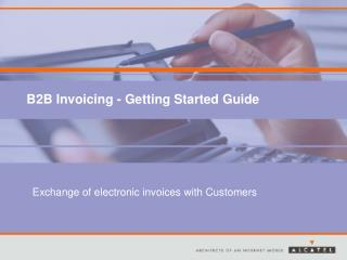 B2B Invoicing  - Getting Started Guide