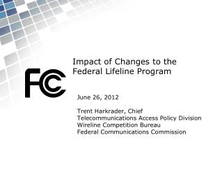 Impact of Changes to the Federal Lifeline Program