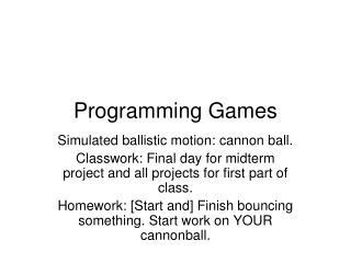 Programming Games