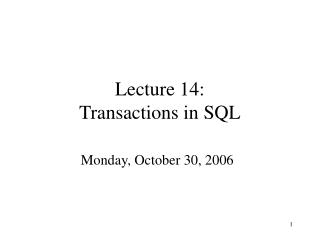 Lecture 14: Transactions in SQL