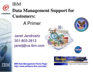 IBM Data Management Support for Customers: