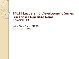 MCH Leadership Development Series