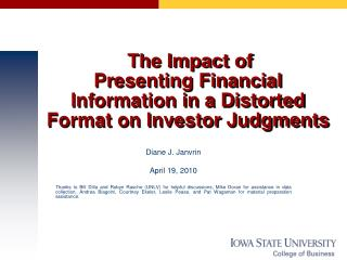 The Impact of  Presenting Financial Information in a Distorted Format on Investor Judgments