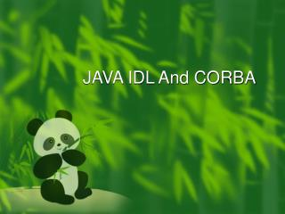JAVA IDL And CORBA