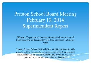 Preston School Board Meeting February 19, 2014 Superintendent Report