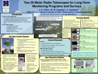Two 26 Meter Radio Telescopes for Long-Term  Monitoring Programs and Surveys