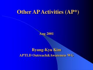 Other AP Activities (AP*)