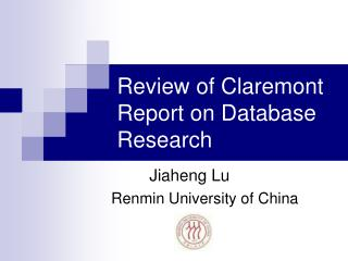 Review of Claremont Report on Database Research
