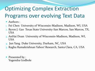 Optimizing Complex Extraction Programs over evolving Text Data