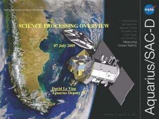 SCIENCE PROCESSING OVERVIEW