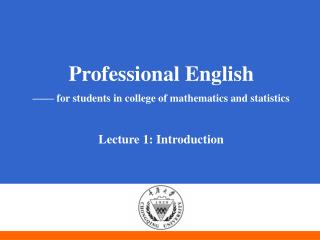 Professional English —— for students in college of mathematics and statistics