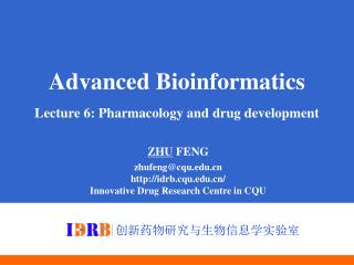 Advanced Bioinformatics Lecture 6: Pharmacology and drug development