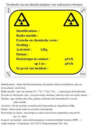 Voorbeeld van een identificatieplaat voor radioactieve bronnen