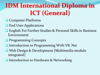 IDM International Diploma in ICT (General)