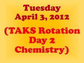 Tuesday April 3, 2012