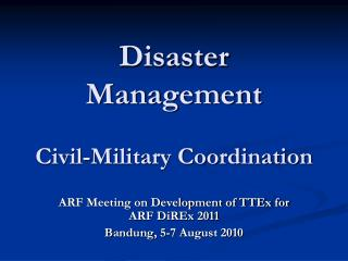 Disaster Management Civil-Military Coordination