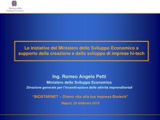 Ing. Romeo Angelo Petti Ministero dello Sviluppo Economico