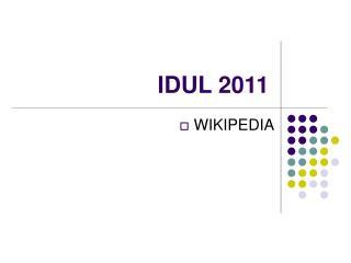 IDUL 2011