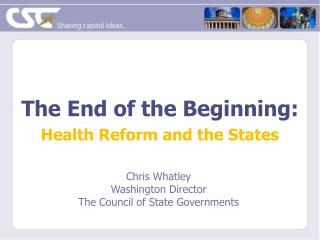 The End of the Beginning:  Health Reform and the States