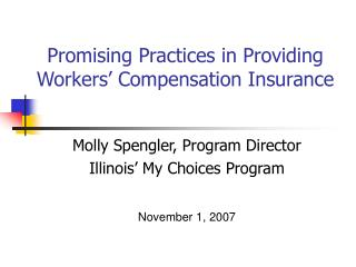 Promising Practices in Providing Workers' Compensation Insurance