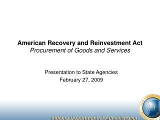 American Recovery and Reinvestment Act  Procurement of Goods and Services