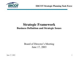 Strategic Framework Business Definition and Strategic Issues Board of Director's Meeting