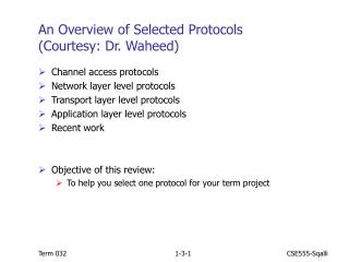 An Overview of Selected Protocols (Courtesy: Dr. Waheed)