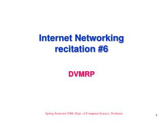 Internet Networking recitation #6