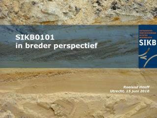 SIKB0101  in breder perspectief
