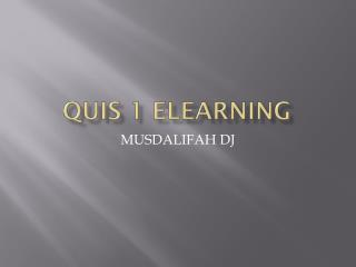 Quis  1  elearning