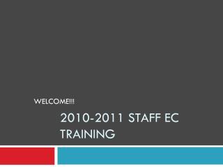 2010-2011 Staff EC Training