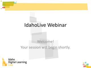 IdahoLive Webinar
