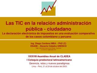 XXXVIII Asamblea Anual de CLADEA I Coloquio predoctoral latinoamericano