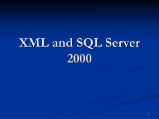 XML and SQL Server 2000