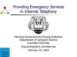 Providing Emergency Services in Internet Telephony