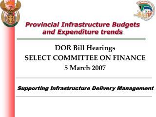 Provincial Infrastructure Budgets and Expenditure trends