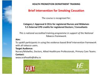HEALTH PROMOTION DEPARTMENT TRAINING Brief Intervention for Smoking Cessation