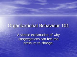 Organizational Behaviour 101