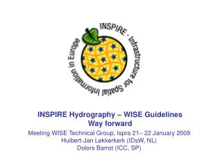 INSPIRE Hydrography � WISE Guidelines Way forward