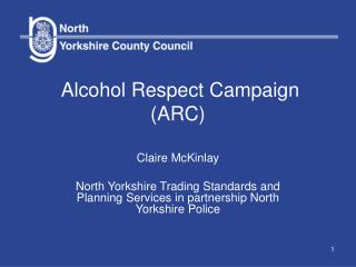 Alcohol Respect Campaign (ARC)