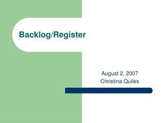 Backlog/Register