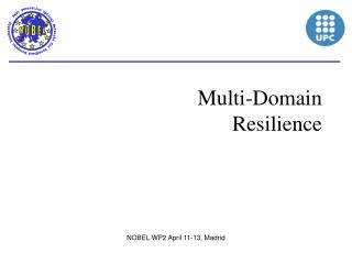 Multi-Domain  Resilience