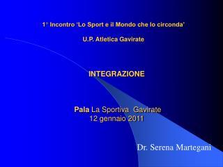 INTEGRAZIONE  Pala  La Sportiva  Gavirate 12 gennaio 2011