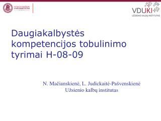 Daugiakalbystės kompetencijos tobulinimo tyrimai  H -08-09