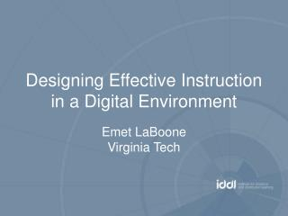 Designing Effective Instruction in a Digital Environment